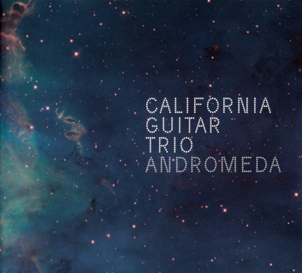 California Guitar Trio — Andromeda