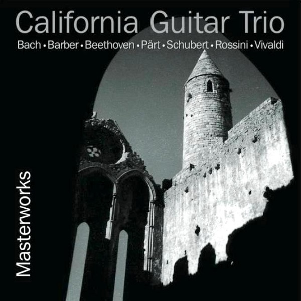 California Guitar Trio — Masterworks