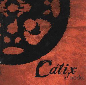 Cálix — A Roda
