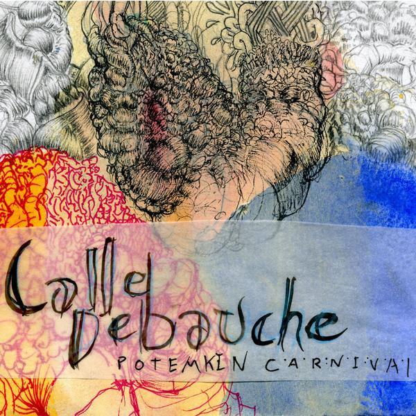 Calle Debauche - Potemkin Carnival cover