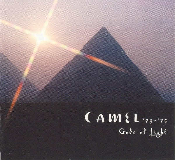 Camel  — Gods of Light '73-'75