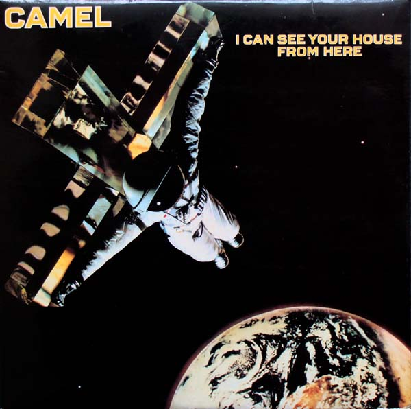 Camel — I Can See Your House from Here