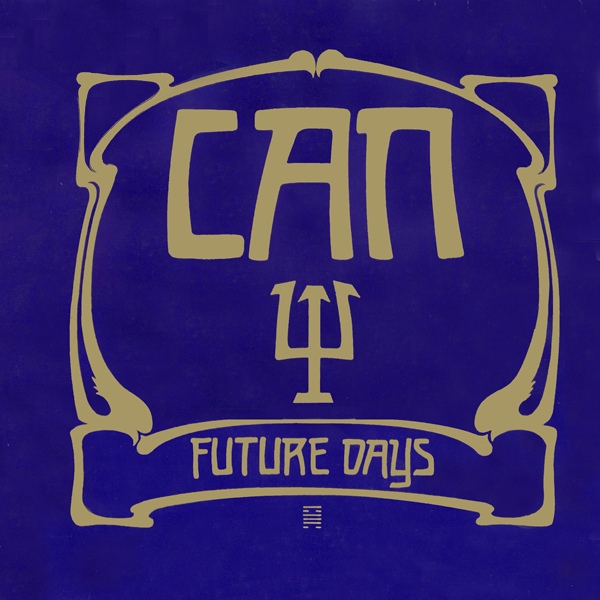 Can — Future Days