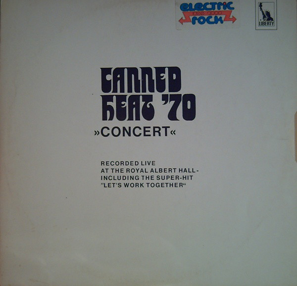 Canned Heat — Canned Heat '70 - Concert