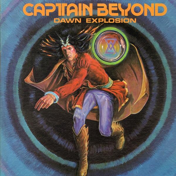 Captain Beyond — Dawn Explosion