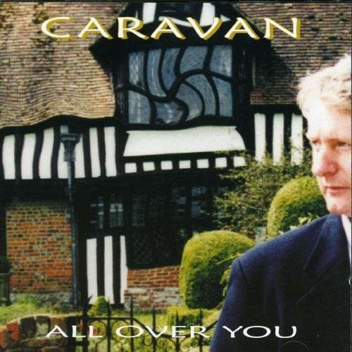 Caravan — All over You