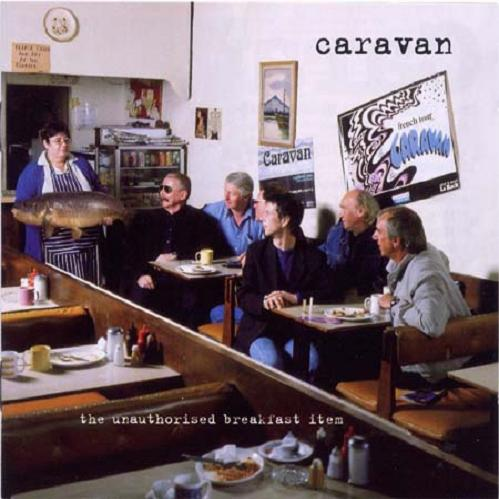 Caravan — The Unauthorised Breakfast Item