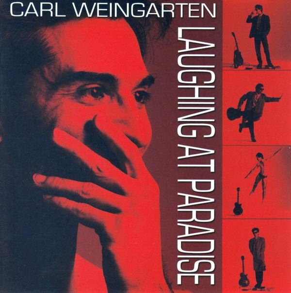 Carl Weingarten — Laughing at Paradise