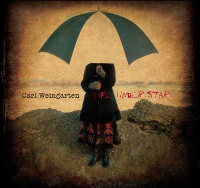 Carl Weingarten — Life under Stars
