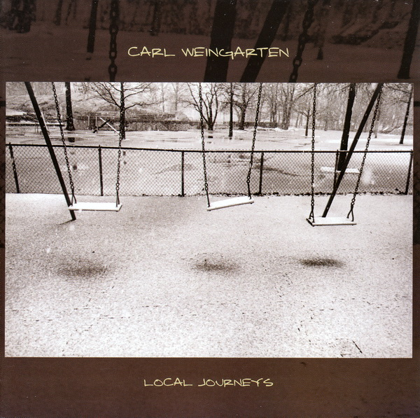 Carl Weingarten — Local Journeys