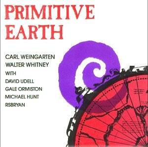 Carl Weingarten & Walter Whitney — Primitive Earth