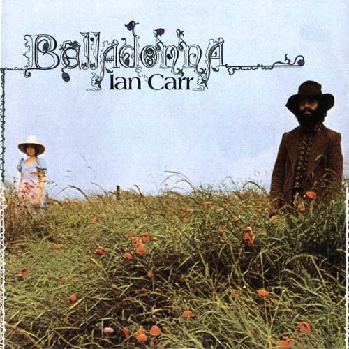 Ian Carr — Belladonna