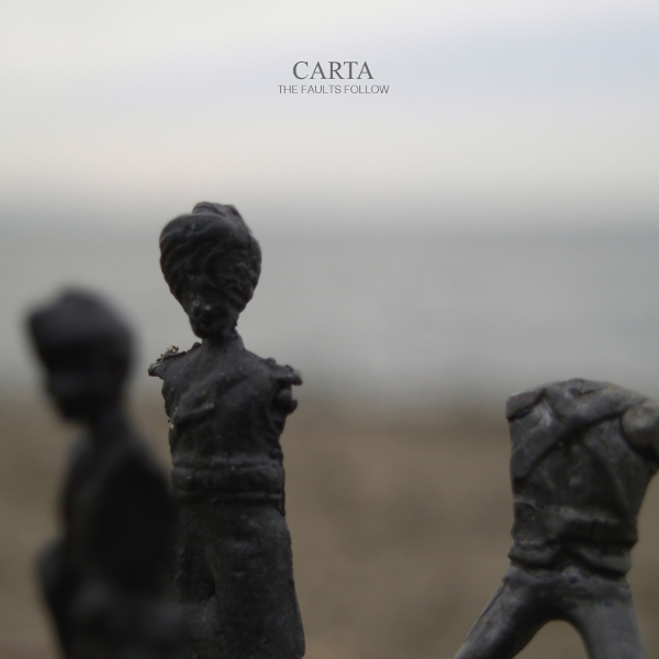 Carta — The Faults Follow