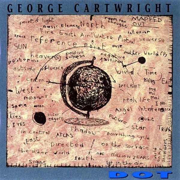 George Cartwright — Dot