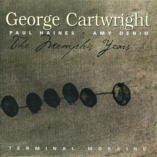 George Cartwright — The Memphis Years - Terminal Moraine