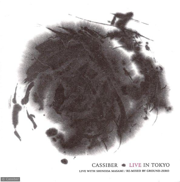 Cassiber — Live in Tokyo