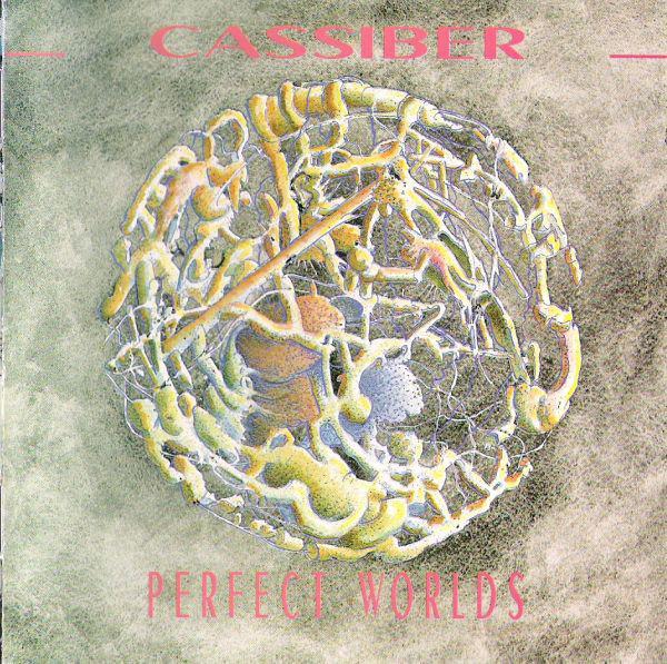 Cassiber — Perfect Worlds