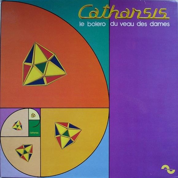 Catharsis — Le Bolero du Veau des Dames