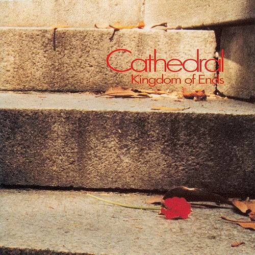 Cathedral — Kingdom of Ends