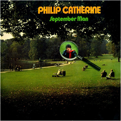 Philip Catherine — September Man