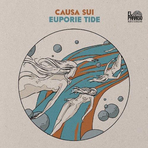 Causa Sui — Euporie Tide