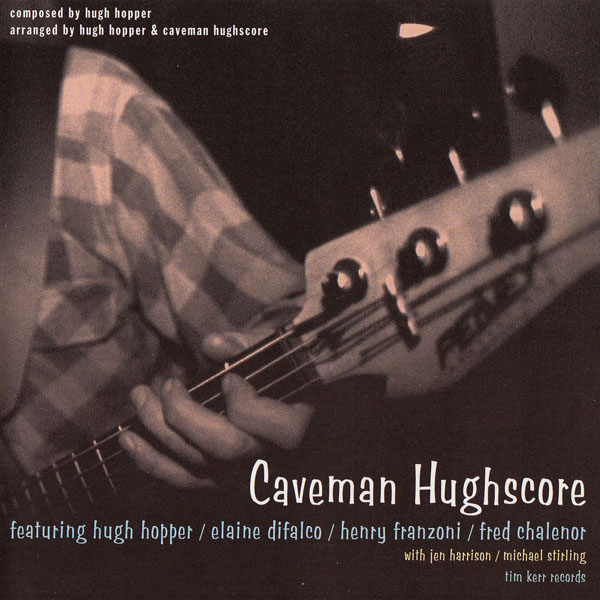Caveman Hughscore — Caveman Hughscore