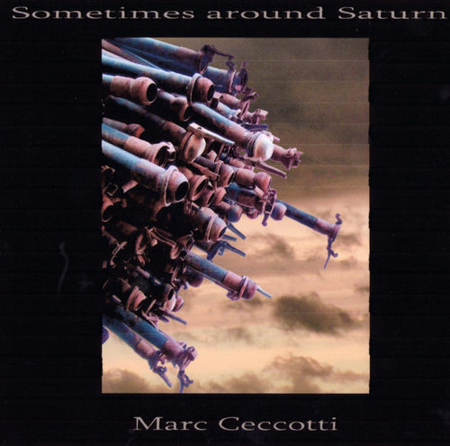 Marc Ceccotti — Sometimes around Saturn