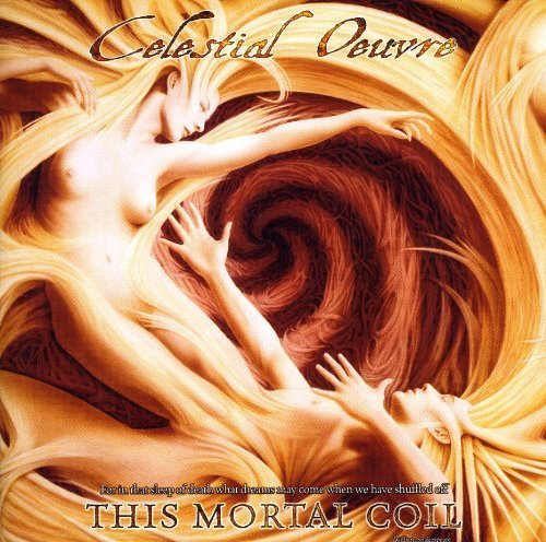 Celestial Oeuvre — This Mortal Coil