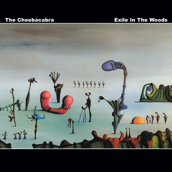 The Cheebacabra — Exile in the Woods