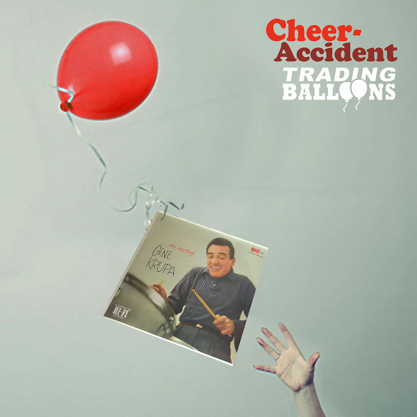 Cheer-Accident — Trading Balloons