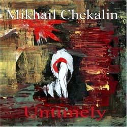 Mikhail Chekhalin — Untimely