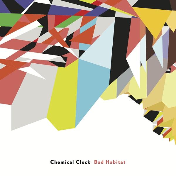 Chemical Clock — Bad Habitat