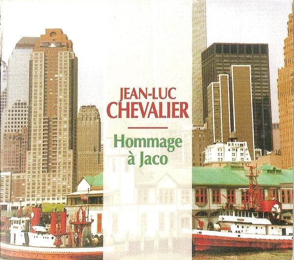 Jean-Luc Chevalier — Hommage à Jaco