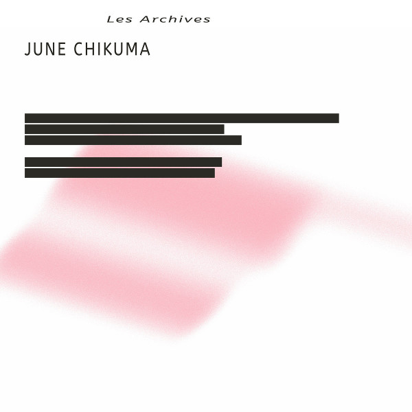 June Chikuma — Les Archives