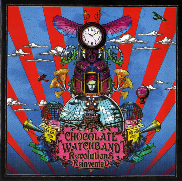 The Chocolate Watchband — Revolutions Reinvented