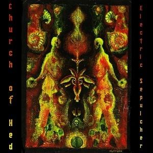 Church of Hed — Electric Sepulcher