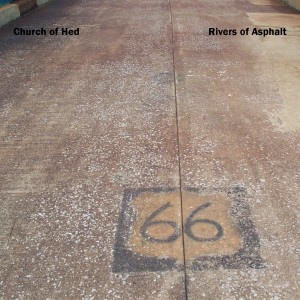 Church of Hed — Rivers of Asphalt