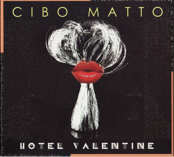 Cibo Matto — Hotel Valentine
