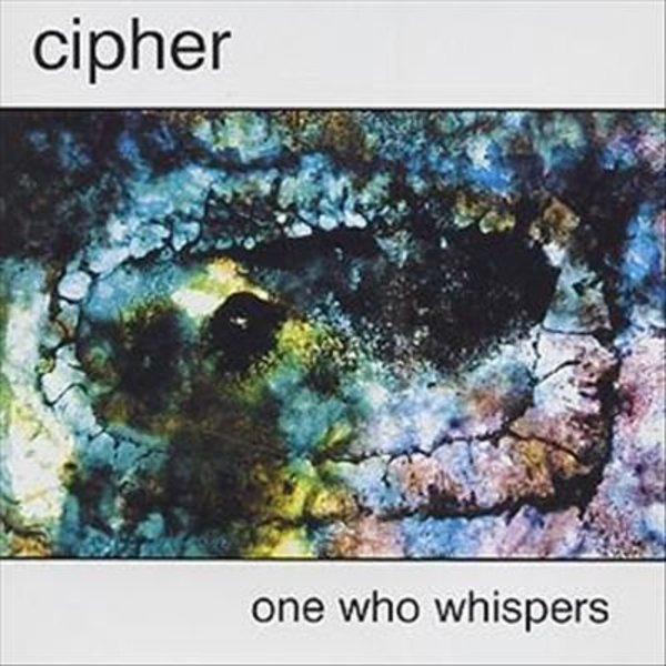 Cipher — One Who Whispers