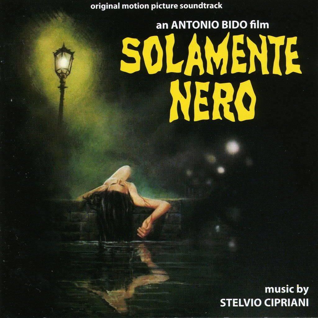 Stelvio Cipriani (with Goblin) — Solamente Nero
