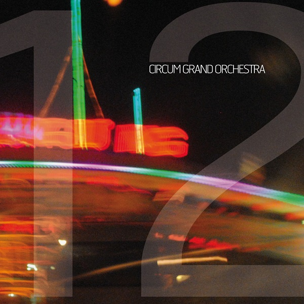 Circum Grand Orchestra — 12