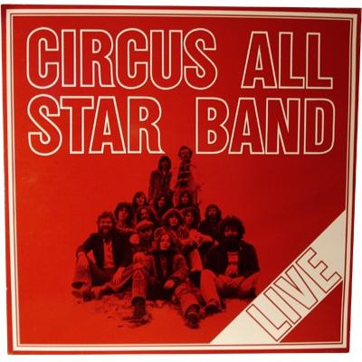 Circus — Circus All Star Band Live