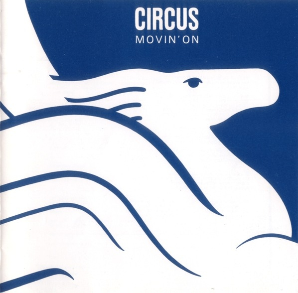 Circus — Movin' On