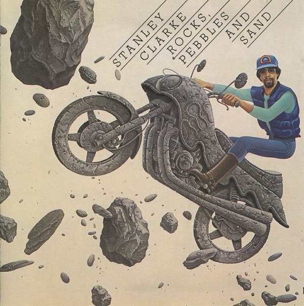 Stanley Clarke — Rocks, Pebbles and Sand