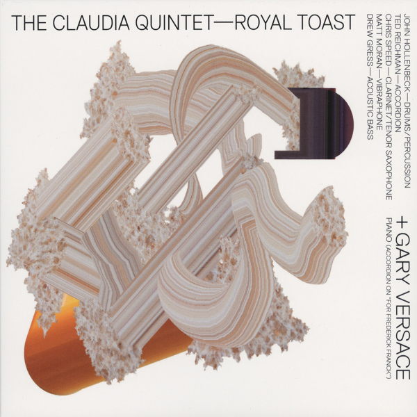 The Claudia Quintet + Gary Versace — Royal Toast