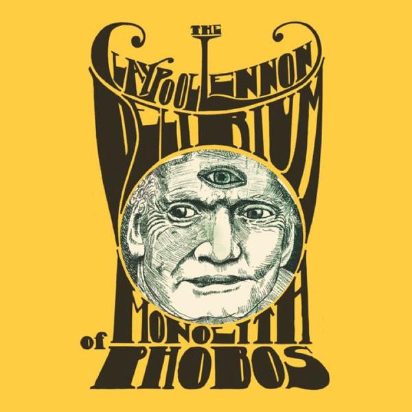 The Claypool Lennon Delirium — Monolith of Phobos