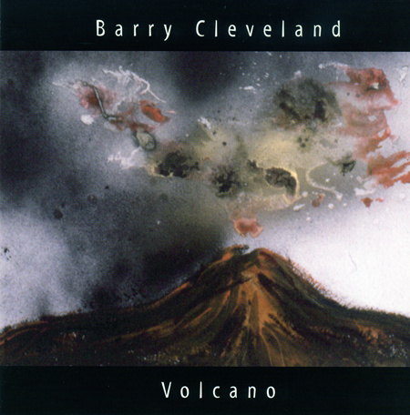 Barry Cleveland — Volcano