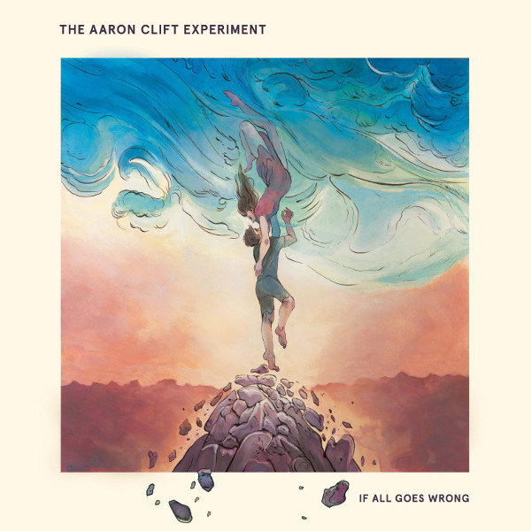 The Aaron Clift Experiment — If All Goes Wrong