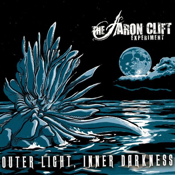 Aaron Clift Experiment - Outer Light, Inner Darkness cover