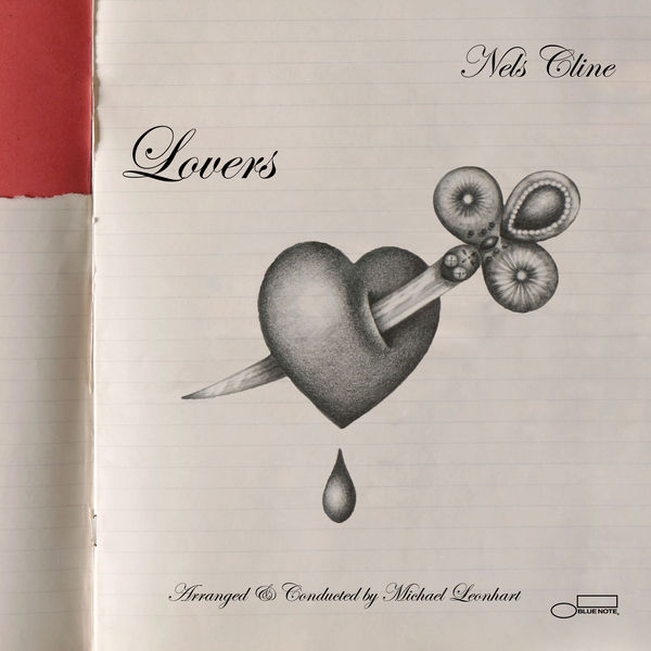 Nels Cline — Lovers